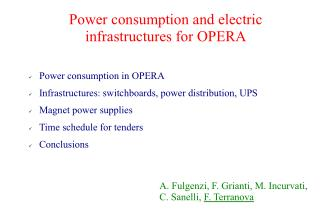 Power consumption and electric  infrastructures for OPERA