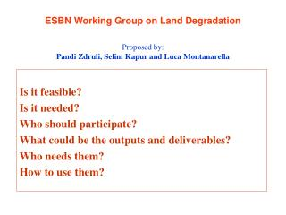 ESBN Working Group on Land Degradation