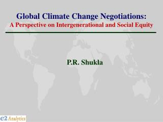 Global Climate Change Negotiations: A Perspective on Intergenerational and Social Equity
