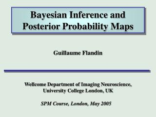 Bayesian Inference and Posterior Probability Maps