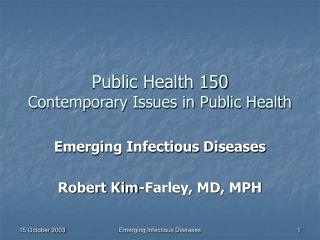 Public Health 150 Contemporary Issues in Public Health