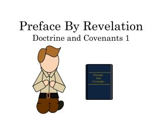 Preface By Revelation Doctrine and Covenants 1