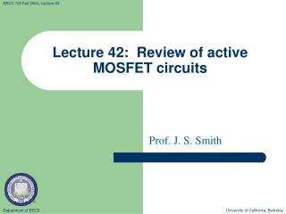 Lecture 42:  Review of active MOSFET circuits