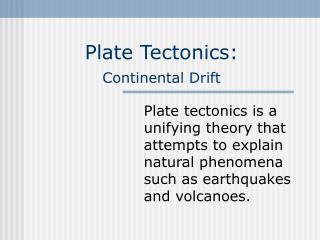 Plate Tectonics: Continental Drift