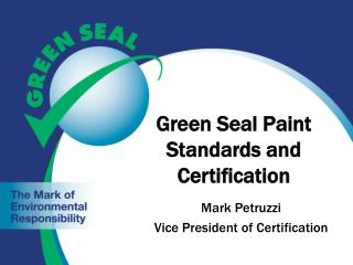 Green Seal Paint Standards and Certification
