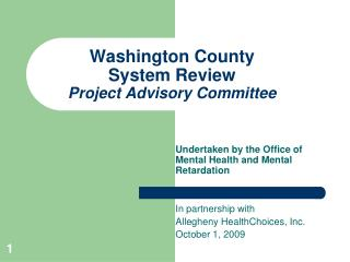 Washington County System Review  Project Advisory Committee