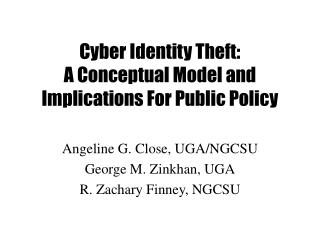Cyber Identity Theft: A Conceptual Model and Implications For Public Policy