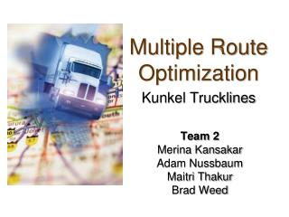 Multiple Route Optimization Kunkel Trucklines