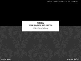 Wicca the pagan religion