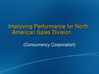 Improving Performance for North American Sales Division