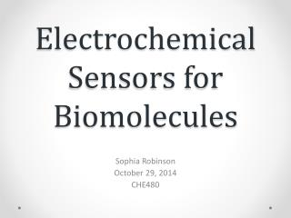 Electrochemical Sensors for Biomolecules