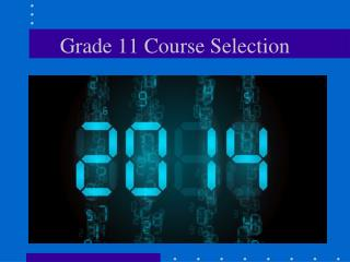 Grade 11 Course Selection