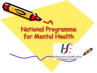 National Programme for Mental Health