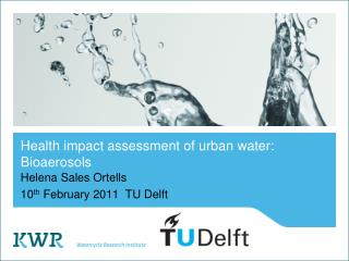 Health impact assessment of urban water: Bioaerosols