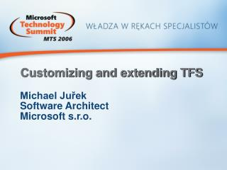 Customizing and extending TFS