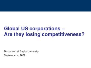 Global US corporations –  Are they losing competitiveness?