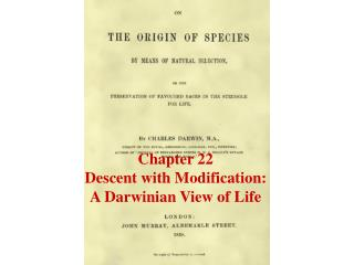 Chapter 22 Descent with Modification: A Darwinian View of Life
