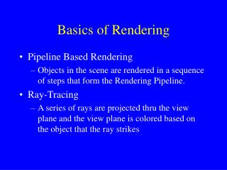 Basics of Rendering