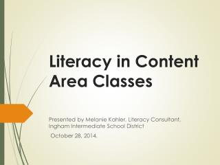 Literacy in Content Area Classes