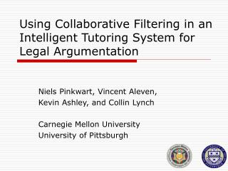 Using Collaborative Filtering in an Intelligent Tutoring System for Legal Argumentation