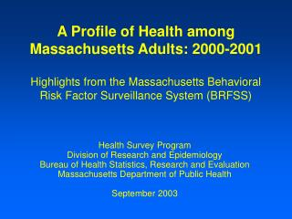 Health Survey Program  Division of Research and Epidemiology