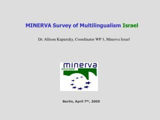 MINERVA  Survey of Multilingualism  Israel