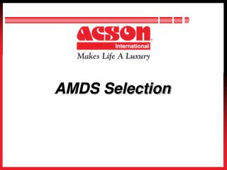 AMDS Selection