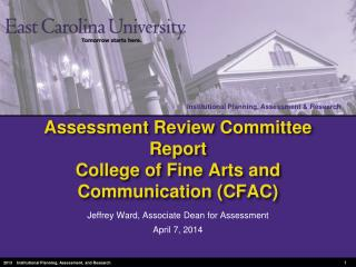 Assessment Review Committee Report College of Fine Arts and Communication ( CFAC)
