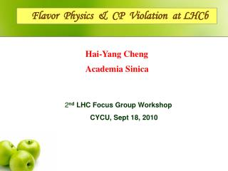 Flavor  Physics  &  CP  Violation  at LHCb