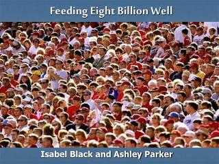 Feeding Eight Billion Well