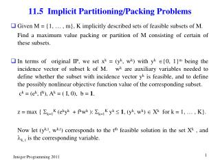 11.5  Implicit Partitioning/Packing Problems