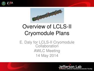Overview of  LCLS-II  Cryomodule  Plans
