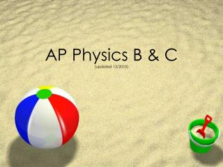 AP Physics B & C (updated 12/2010)