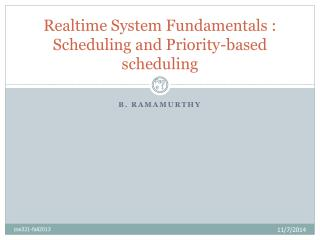 Realtime System Fundamentals : Scheduling and Priority-based scheduling