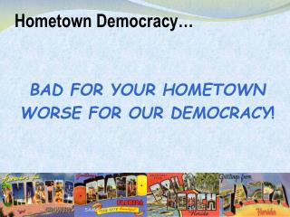 Hometown Democracy…