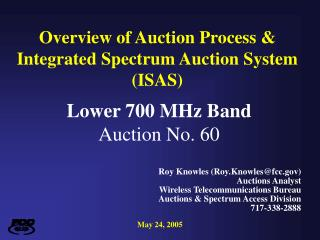 Overview of Auction Process & Integrated Spectrum Auction System (ISAS)