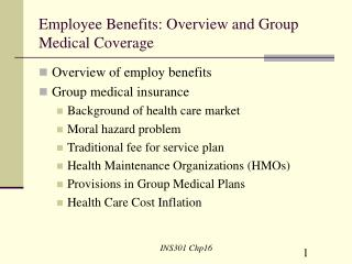 Employee Benefits: Overview and Group Medical Coverage
