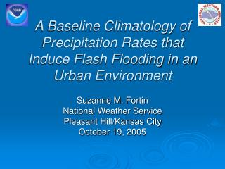 A Baseline Climatology of Precipitation Rates that Induce Flash Flooding in an Urban Environment