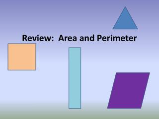 Review:  Area and Perimeter