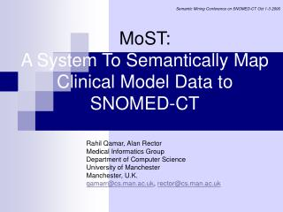 MoST:  A System To Semantically Map Clinical Model Data to SNOMED-CT