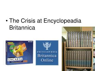 The Crisis at Encyclopeadia Britannica