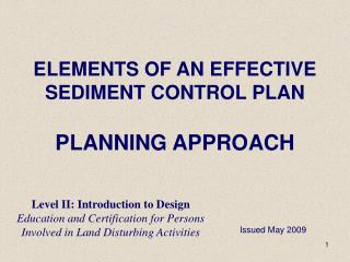 ELEMENTS OF AN EFFECTIVE  SEDIMENT CONTROL PLAN PLANNING APPROACH