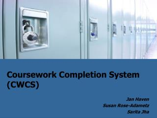 Coursework Completion System (CWCS)