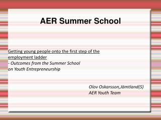 AER Summer School