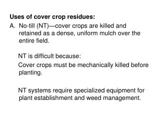 Uses of cover crop residues: