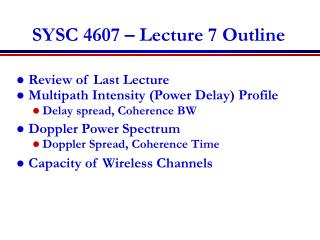 SYSC 4607 – Lecture 7 Outline