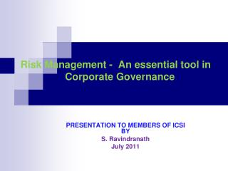 Risk Management -  An essential tool in    Corporate Governance