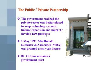 The Public / Private Partnership