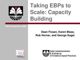 Taking EBPs to Scale: Capacity Building