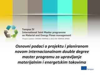 Title of the project: International Joint Master programme on Material and Energy Flows management